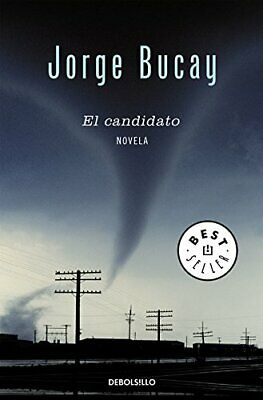El candidato / The Candidate by Bucay, Jorge Book The Fast Free Shipping