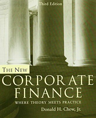 The New Corporate Finance: Where Theory Meets Pra... by Chew, Donald H Paperback