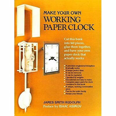Make Your Own Working Paper Clock - Paperback NEW Rudolph, James  1983-09-01