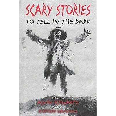 Scary Stories to Tell in the Dark - Paperback NEW Schwartz, Alvin 25/07/2017