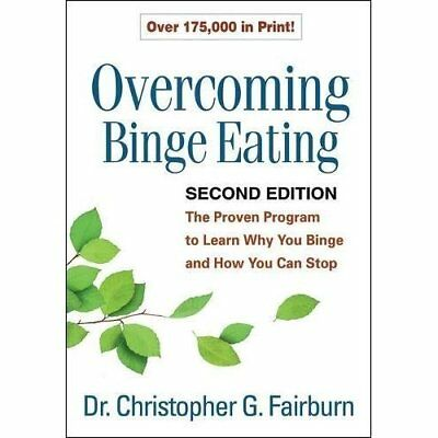 Overcoming Binge Eating, Second Edition - Paperback NEW Christopher G.  2013-08-