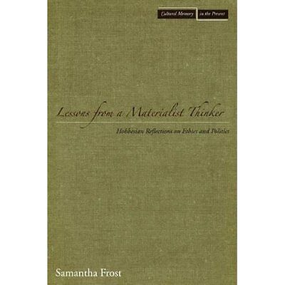 Lessons from a materialist thinker - Paperback NEW Samantha Frost 2008-02-15