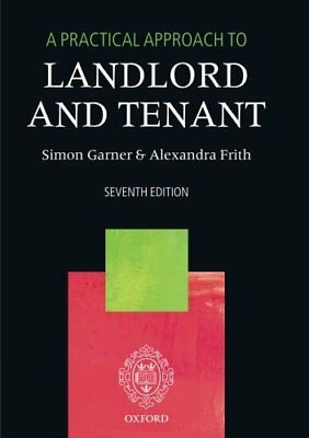A Practical Approach to Landlord and Tenant 7/e by Garner, Simon Book The Cheap