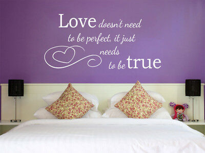 Romantic Wall Art 'Love Needs To Be True', Vinyl Decal, Modern Transfer