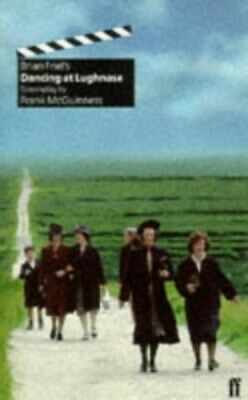Dancing at Lughnasa: Film Screenplay by Friel, Brian Paperback Book The Cheap