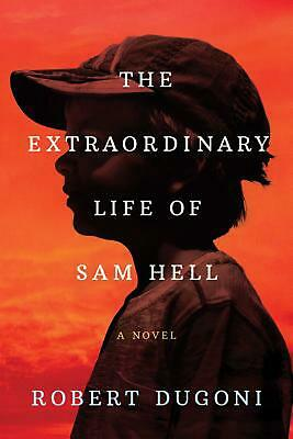 Extraordinary Life of Sam Hell by Robert Dugoni Paperback Book Free Shipping!