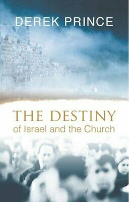 The Destiny of Israel and the Church by Prince, Derek Paperback Book The Cheap