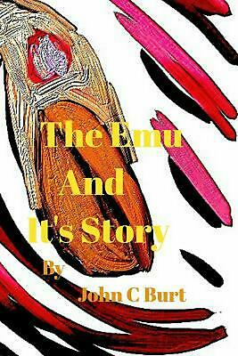 Emu and It's Story. by John C. Burt Paperback Book Free Shipping!