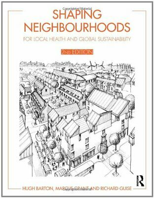 Shaping Neighbourhoods: For Local Health and Glob... by Guise, Richard Paperback