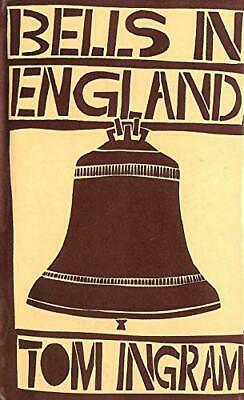 Bells in England by Ingram, Tom Hardback Book The Cheap Fast Free Post