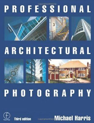 Professional Architectural Photography (Professi... by Harris, Michael Paperback