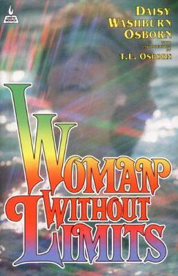 Woman Without Limits by Osborn, Daisy Washburn Book The Cheap Fast Free Post