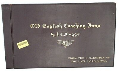 OLD ENGLISH COACHING INNS FROM THE COLLECTION OF LORD DEWAR By J. C. MAGGS - N43