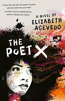 The Poet X - SHORTLISTED FOR THE WATERSTONES CHILDREN'S... by Acevedo, Elizabeth