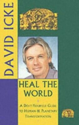 Heal the World: A Do-it-yourself Guide to Personal a... by Icke, David Paperback