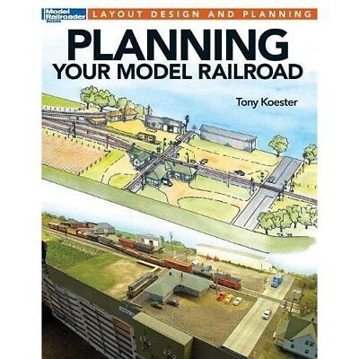 Planning Your Model Railroad - Paperback NEW Toney Koester ( 2015-11
