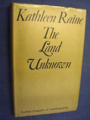 Land Unknown by Raine, Kathleen Hardback Book The Cheap Fast Free Post