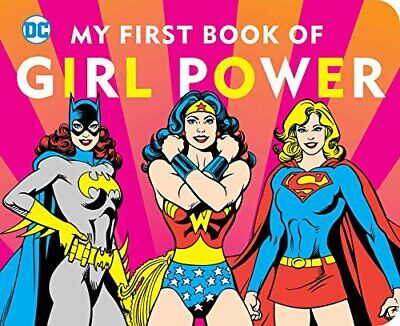 DC Super Heroes: My First Book of Girl Power by Downtown Books Book The Cheap