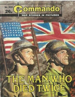 The Man Who Died Twice,commando War Stories In Pictures,no.2035,war Comic,1986
