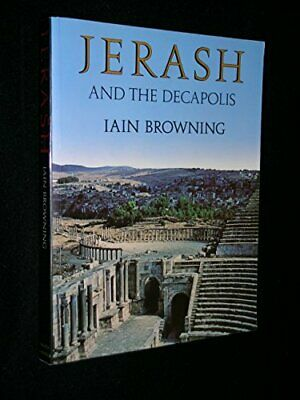 Jerash and the Decapolis by Browning, Iain Hardback Book The Cheap Fast Free