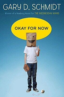 Okay for Now by Schmidt, Professor Gary D Book The Cheap Fast Free Post