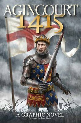 Agincourt 1415: A Graphic Novel by Will Gill Book The Cheap Fast Free Post