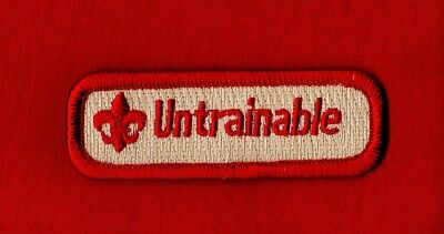 UNTRAINABLE Spoof Comic Trained Patch Boy Cub Scout Leader CLASSIC RED BORDER