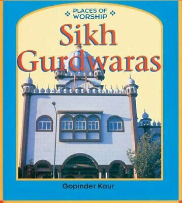Places Of Worship Sikh Gurdwaras Paperback by Kaur Panesa, Gopinder Paperback