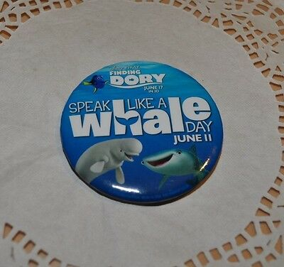 NEW Finding Dory Disney Pixar Disney World Speak Like A Whale Day Button Pin