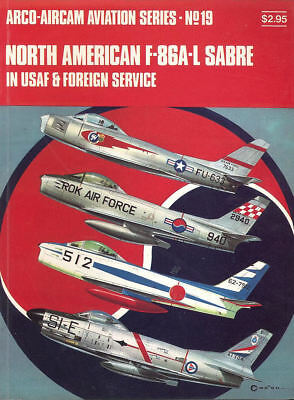 Arco-Aircam 19 North American F-86A-L Sabre In Usaf & Foreign Service Ang Nato