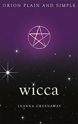 Wicca, Orion Plain and Simple by Greenaway, Leanna Book The Cheap Fast Free Post