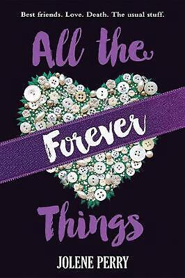 All the Forever Things by Jolene Perry Paperback Book Free Shipping!