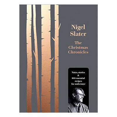 Christmas Chronicles By Nigel Slater Hardcover 9780008260194 BRAND NEW