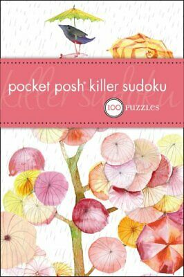 Pocket Posh Killer Sudoku: 100 Puzzles by The Puzzle Society Paperback Book The