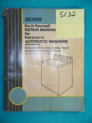 Repair manual kenmore washers dryers choice of 1 manual see sears kenmore automatic washers repair manual published 1985 solutioingenieria