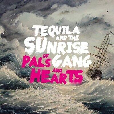 Tequila And The Sunrise Gang - Of Pals And Hea (Vinyl LP - 2018 - EU - Original)