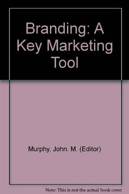 Branding: A Key Marketing Tool by Murphy, John M. Hardback Book The Cheap Fast