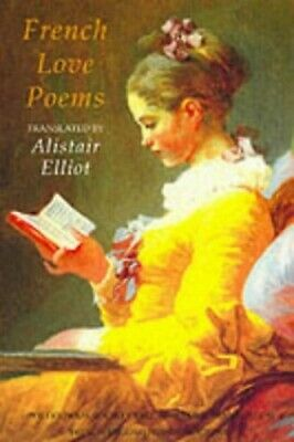 French Love Poems by Elliot, Alistair Paperback Book The Cheap Fast Free Post