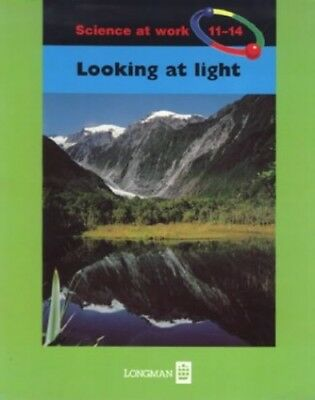 Looking at Light (Science at Work) by Johnson, Penny Paperback Book The Cheap