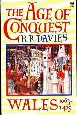 Age of Conquest: Wales, 1063-1415 by Davies, R. R. Paperback Book The Cheap Fast