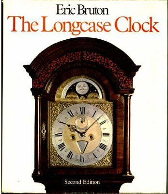 Longcase Clock by Bruton, Eric Hardback Book The Cheap Fast Free Post