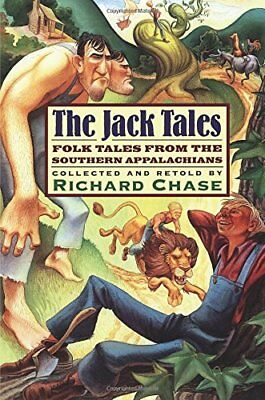The Jack Tales: Folk Tales from the Southern Appalachians by Chase Book Book The