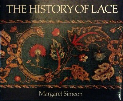 The History of Lace by Simeon, Margaret Hardback Book The Fast Free Shipping