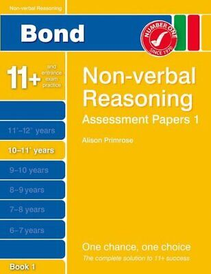 Bond Assessment Papers Non-Verbal Reasoning 10-11+ yrs Bo... by Primrose, Alison