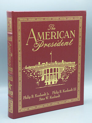 "Easton Press ""The American President"" by Philip B. Kunhardt Collector's Edition"