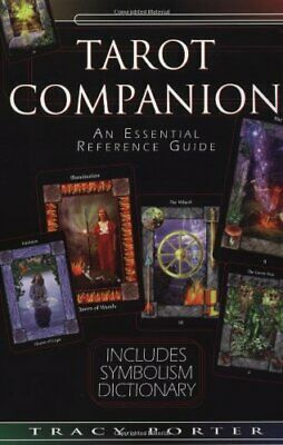 The Tarot Companion: An Essential Reference Guide by Porter, Tracy Paperback The
