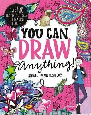 You Can Draw Anything!: Over 100 Inspiring Ideas to Draw and Doodle Book The