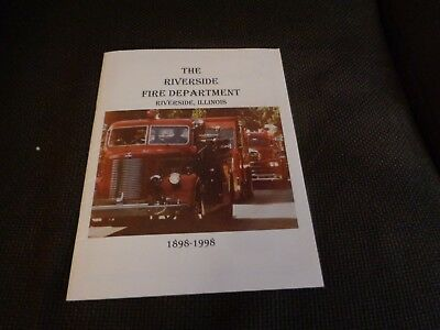 History Riverside Illinois Fire Department 1898-1998