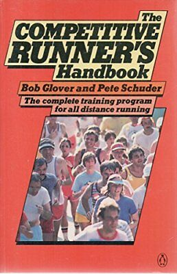 The Competitive Runner's Handbook by Schuder, Peter Paperback Book The Cheap