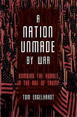 Nation Unmade by War by Tom Engelhardt Paperback Book Free Shipping!